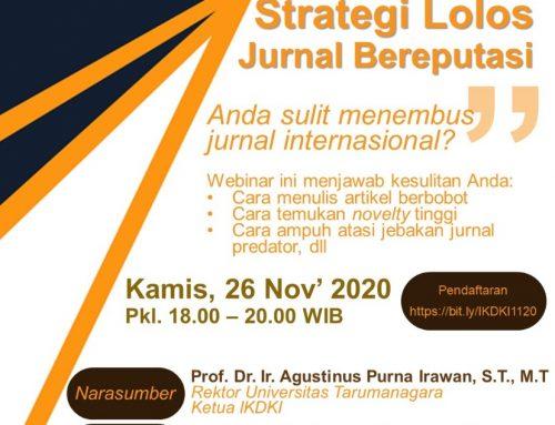 Webinar – Strategi Lolos Jurnal Bereputasi – 26 November 2020